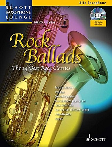 rock-ballads-the-14-best-rock-classics-alt-saxophon-ausgabe-mit-cd-schott-saxophone-lounge