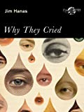 Why They Cried
