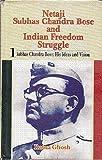 img - for Netaji Subhas Chandra Bose and India Freedom Struggle book / textbook / text book