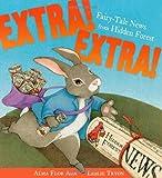 Extra! Extra!, Alma Flor Ada, 068982582X