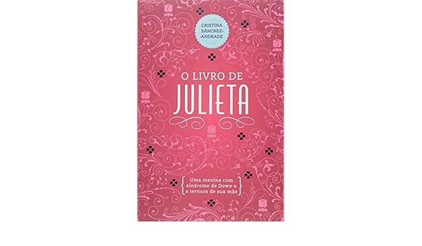 O Livro de Julieta (Em Portuguese do Brasil): Amazon.es ...