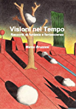 Visioni Nel Tempo