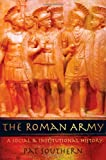 The Roman Army: A Social and Institutional History by Pat Southern front cover