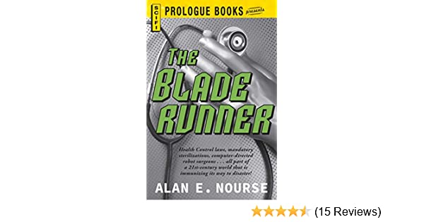 The Bladerunner (Prologue Books)