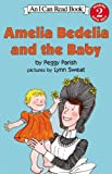 Amelia Bedelia And The Baby (Turtleback School & Library Binding Edition) (I Can Read Books: Level 2)