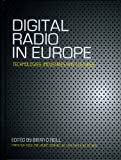 img - for Digital Radio in Europe: Technologies, Industries and Cultures by Brian O???neill (2011-01-28) book / textbook / text book