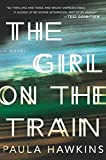 By Paula Hawkins - The Girl on the Train (2015-04-02) [Hardcover]