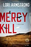 Mercy Kill, Lori Armstrong, 1416590978