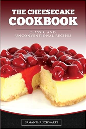 The Cheesecake Cookbook: Classic and Unconventional Recipes: Amazon.es: Samantha Schwartz: Libros en idiomas extranjeros