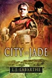 City of Jade, L. J. Labarthe, 1623808480