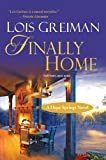 Finally Home, Lois Greiman, 0758281242