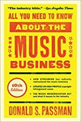"""All You Need to Know About the Music Business by veteran music lawyer Don Passman—dubbed """"the industry bible"""" by the Los Angeles Times—is now updated to address the biggest transformation of the music industry yet: streaming.For more than twe..."""
