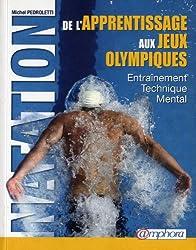 Natation - de l'Apprentissage aux Jeux Olympiques