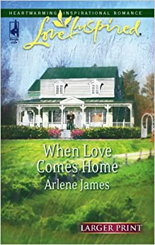 Book When Love Comes Home (Larger Print Love Inspired #381)