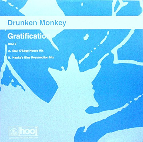 Drunken Monkey / Gratification (Remixes)
