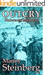 Outcry - Holocaust Memoirs: A brutall...