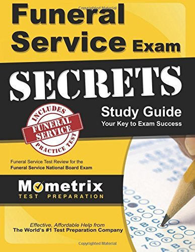 Funeral Service Exam Secrets Study Guide: Funeral Service Test Review for the Funeral Service National Board Exam by Funeral Service Exam Secrets Test Prep Team (2013-02-14)