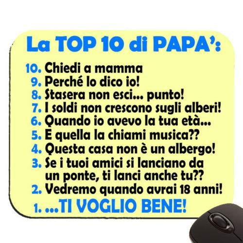 Tappetino Per Mouse La Top 10 Di Papa Frasi Tipiche Divertenti Da