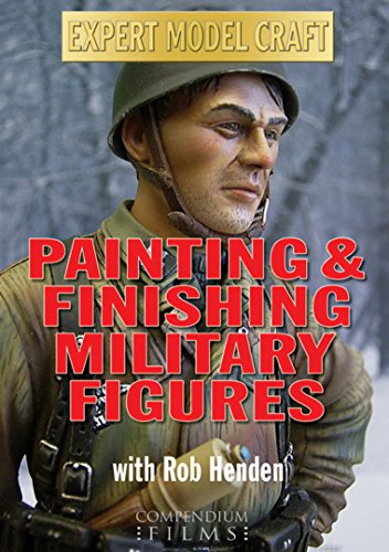 Painting Finishing Military Figures Hendon