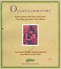 Book Oulipo Laboratory (Atlas Anti-Classics) by Raymond Queneau (1996-04-06)