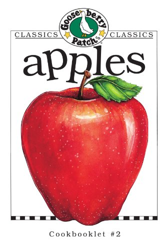 Apples (Gooseberry Patch Classic Cookbooklets, No. 2) ()