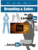 Branding & Sales:::: The LinkedIn Way