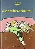 De Noche se Duerme!, Jeanne Ashbe, 8484700895