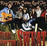 King of Cotton Eyed Joe