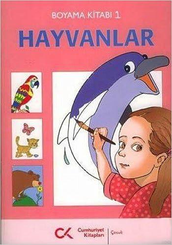 Hayvanlar Boyama Kitabi 9789944150149 Amazon Com Books