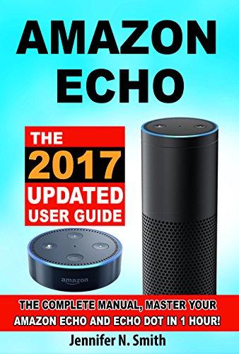 amazon-echo-the-2017-updated-amazon-echo-user-guide-and-echo-dot-user-guide-master-your-amazon-echo-