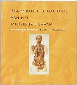 Topografische anatomie van het menselijk lichaam ...
