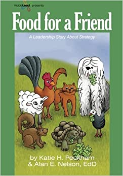 Food for a Friend: KiddieLead Green Module: STRATEGY (Volume 2) by Katie H. Peckham (2012-11-30)