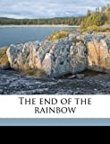 The End of the Rainbow, Stella M. Düring, 1177746107