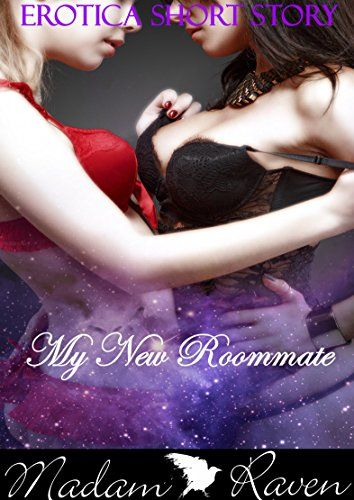 Lesbian: My New Roommate - Erotica Short Story First Time Lesbian College Romance with a Woman