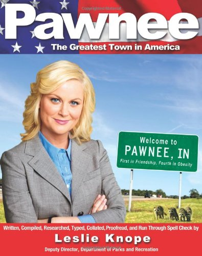 Pawnee: The Greatest Town in America -