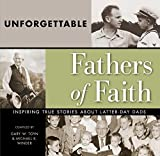 img - for Unforgettable Fathers of Faith book / textbook / text book