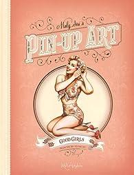 Maly Siri's Pin-Up Art - Good Girls Bad Girls par Jean-Christophe Deveney