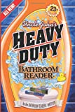 Uncle John's Heavy Duty Bathroom Reader, Bathroom Readers' Institute, 1607101831