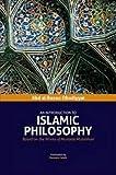 An Introduction to Islamic Philosophy: Based on the Works of Murtada Mutahhari