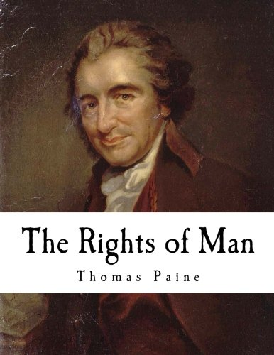 The Rights of Man: Thomas Paine