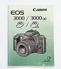instruction manual for the eos 3000 3000qd 88 88qd autofocus rh amazon co uk Canon EOS M3 Canon EOS Rebel T5