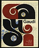 img - for Gaudi: His Life, His Theories, His Work book / textbook / text book