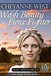 Welsh Beauty for a Fierce Fighter (San Diego Brides Series Book 3)