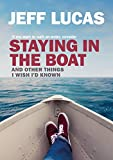 img - for Staying in the Boat: And Other Things I Wish I'd Known book / textbook / text book