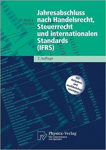 Book Jahresabschluss Nach Handelsrecht, Steuerrecht Und Internationalen Standards (Ifrs) (Physica-Lehrbuch) (German Edition)
