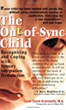 The Out-of-Sync Child, Carol Stock Kranowitz, 0399523863