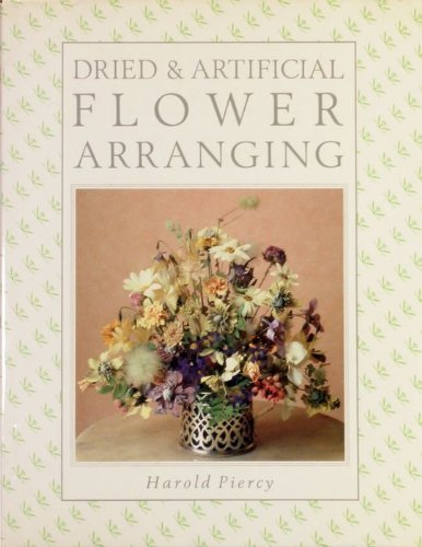 Dried and Artificial Flower Arranging