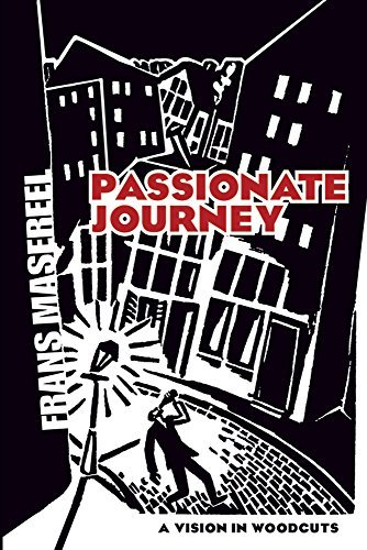 Passionate Journey: A Vision in Woodcuts (Dover Fine Art, History of Art) by Frans Masereel (2007-12-10)