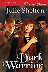 Dark Warrior (Siren Publishing Menage Amour)