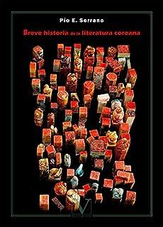 Breve historia de la literatura coreana (Colección literatura coreana)